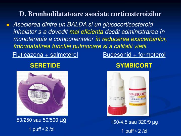 D. Bronhodilatatoare asociate corticosteroizilor