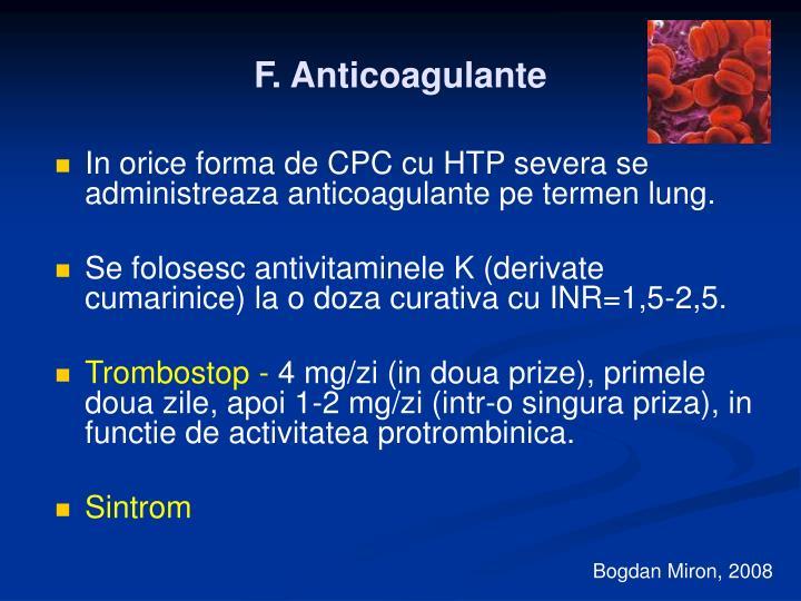 F. Anticoagulante