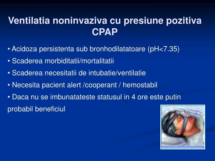 Ventilatia noninvaziva cu presiune pozitiva CPAP