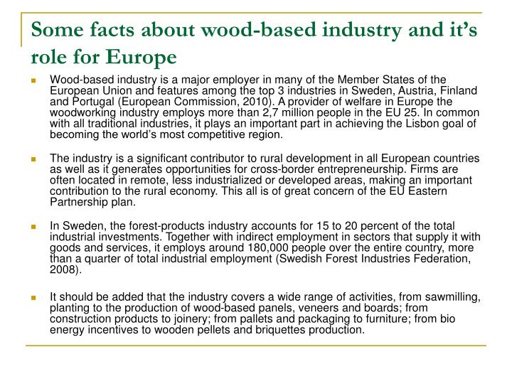 Some facts about wood-based industry and it's role for Europe