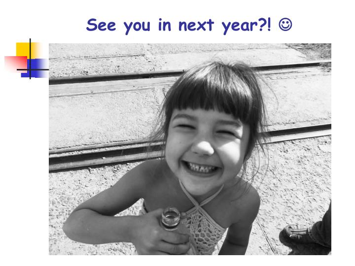 See you in next year?!