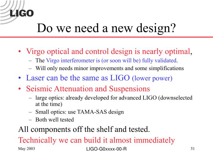 Do we need a new design?