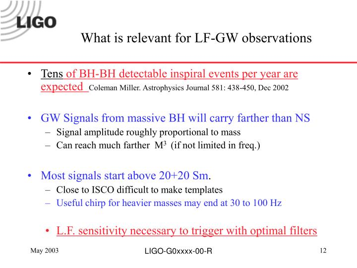 What is relevant for LF-GW observations
