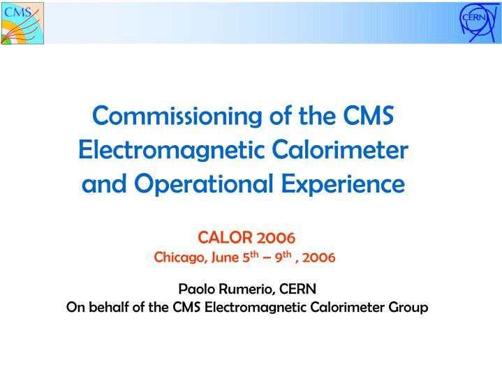Commissioning of the CMS