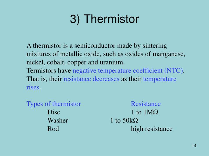 3) Thermistor