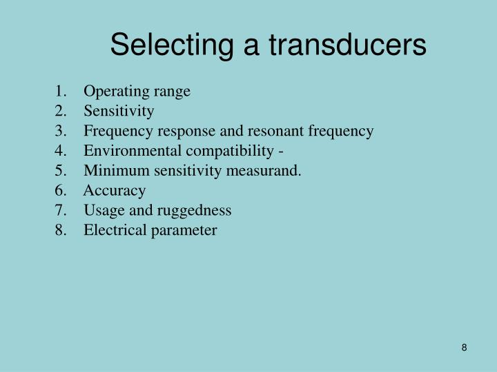 Selecting a transducers