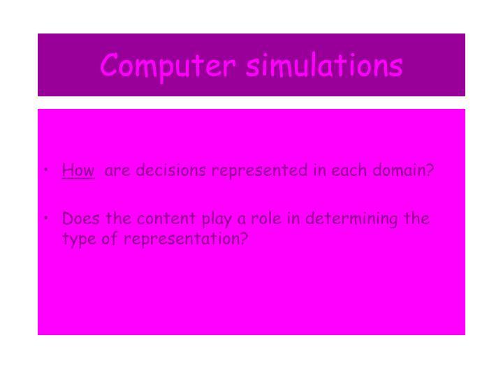 Computer simulations
