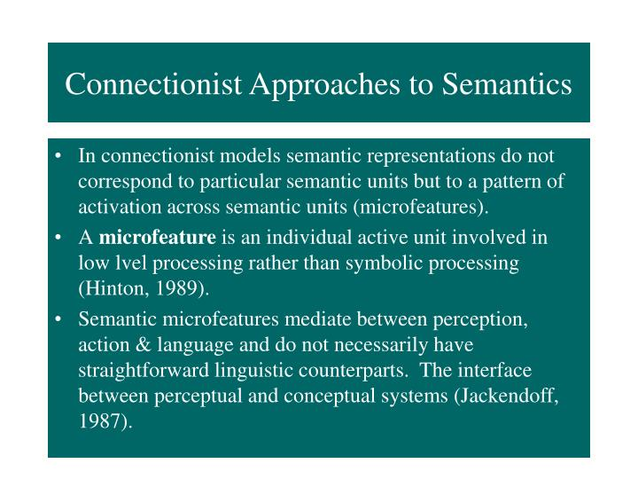 Connectionist Approaches to Semantics