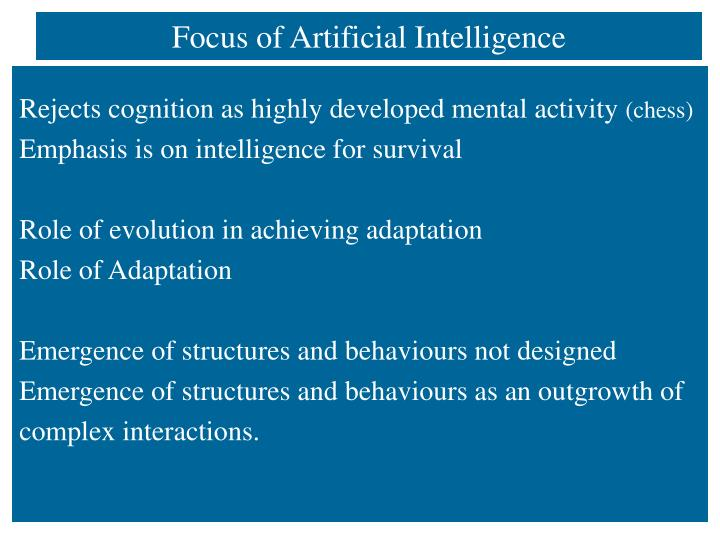 Focus of Artificial Intelligence