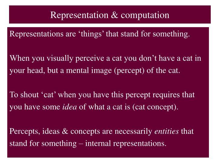 Representation & computation