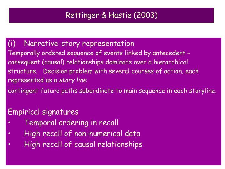 Rettinger & Hastie (2003)