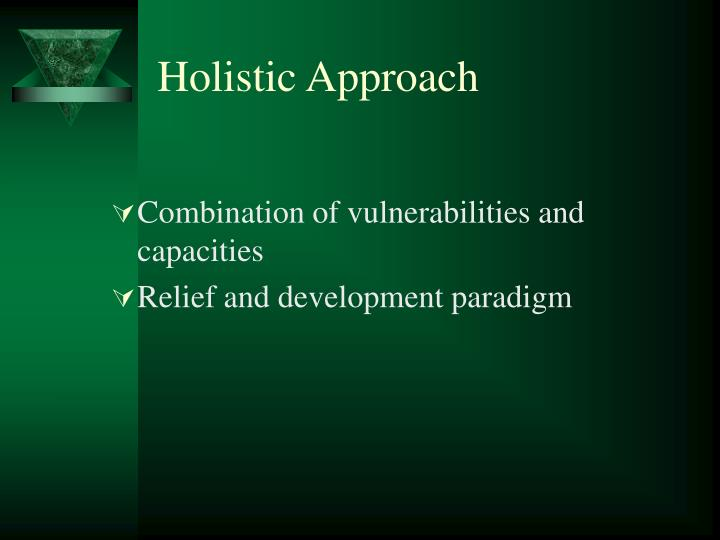 Holistic Approach