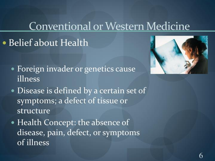 Conventional or Western Medicine