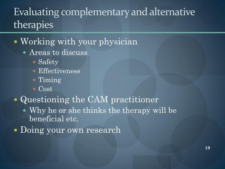 Evaluating complementary and alternative therapies