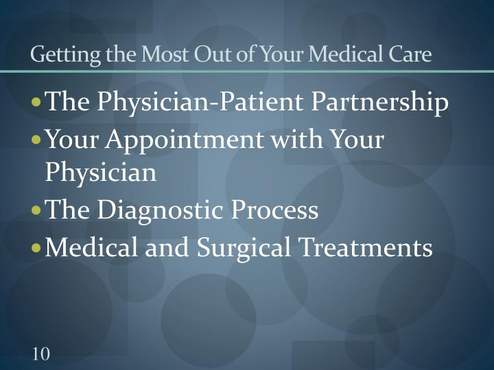Getting the Most Out of Your Medical Care