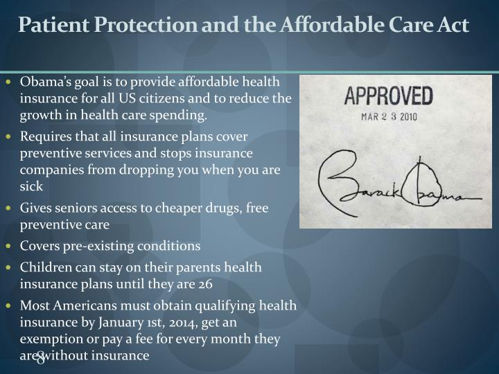 Patient Protection and the Affordable Care Act