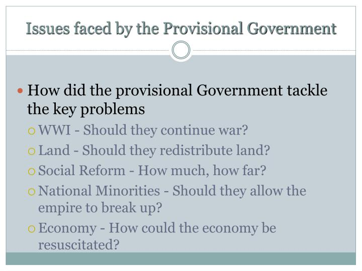 Issues faced by the Provisional Government