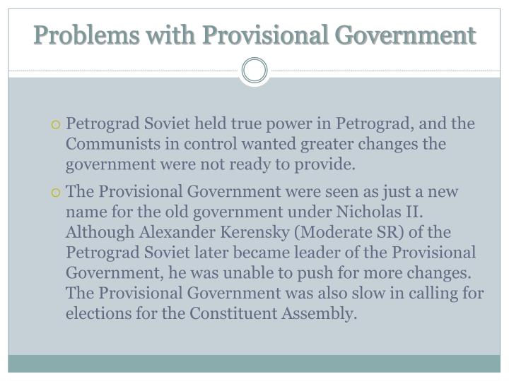 Problems with Provisional Government