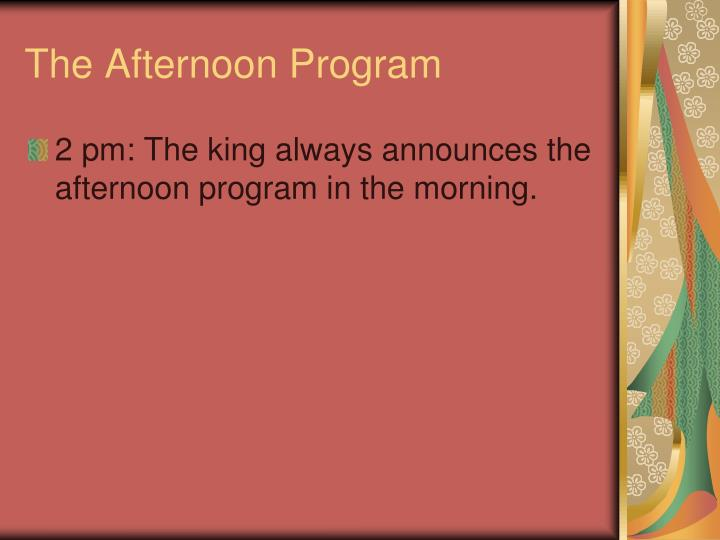The Afternoon Program