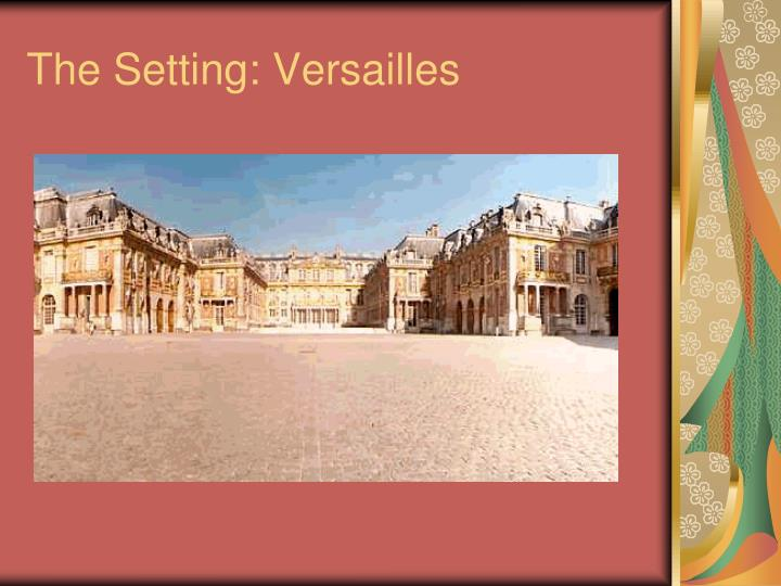 The setting versailles