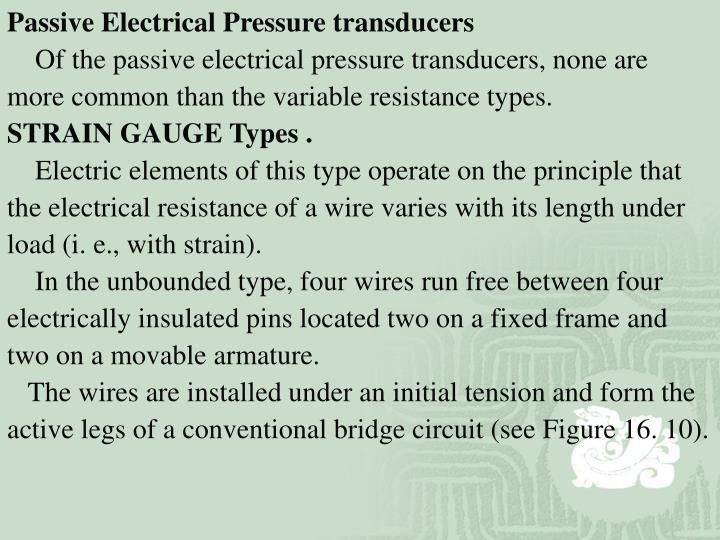 Passive Electrical Pressure transducers