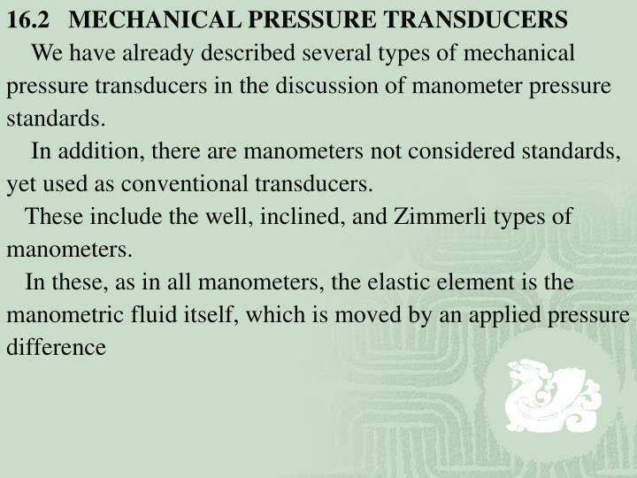 16.2   MECHANICAL PRESSURE TRANSDUCERS