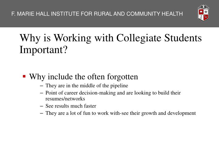 Why is Working with Collegiate Students Important?