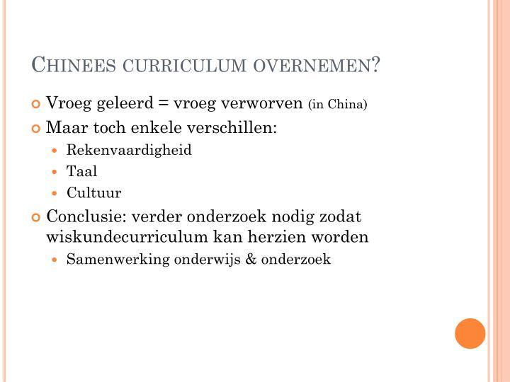 Chinees curriculum overnemen?