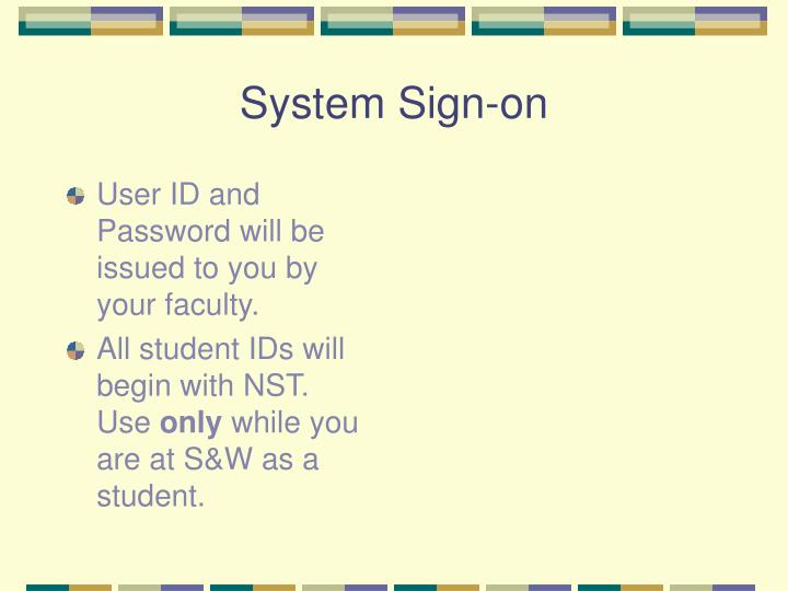 System Sign-on
