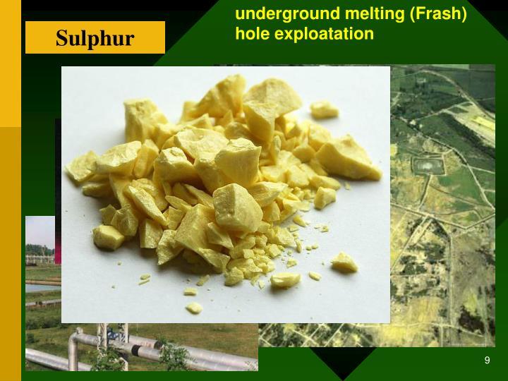 underground melting (Frash)