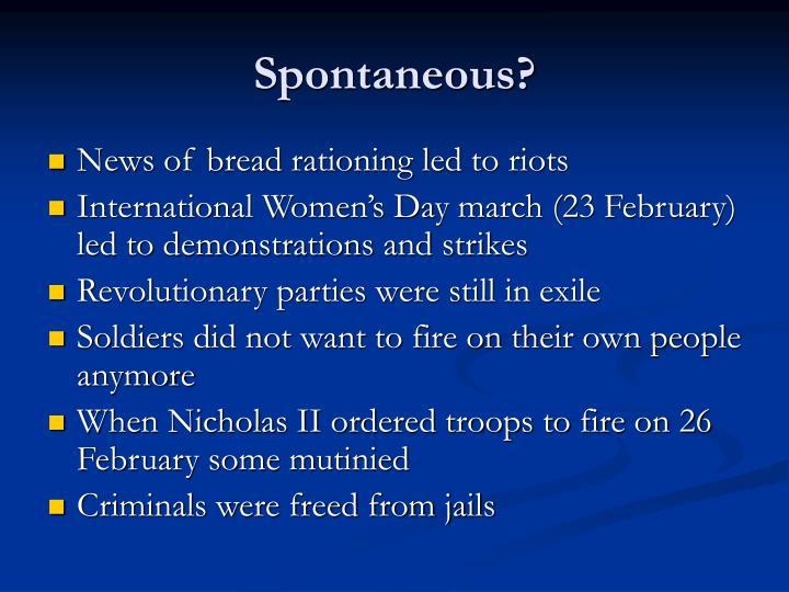 Spontaneous?
