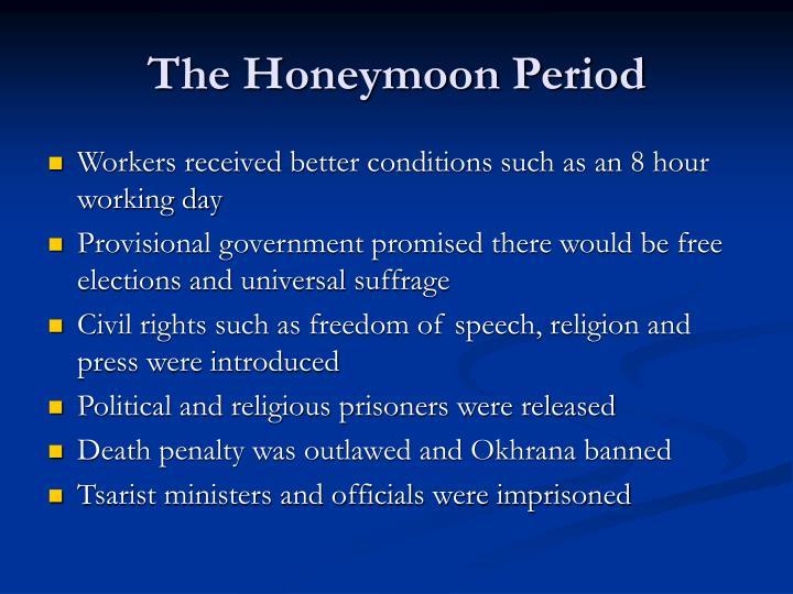 The Honeymoon Period