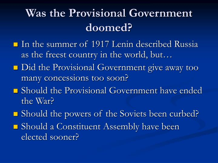 Was the Provisional Government doomed?