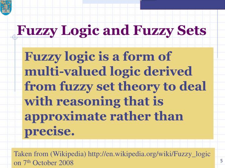 Fuzzy Logic and Fuzzy Sets