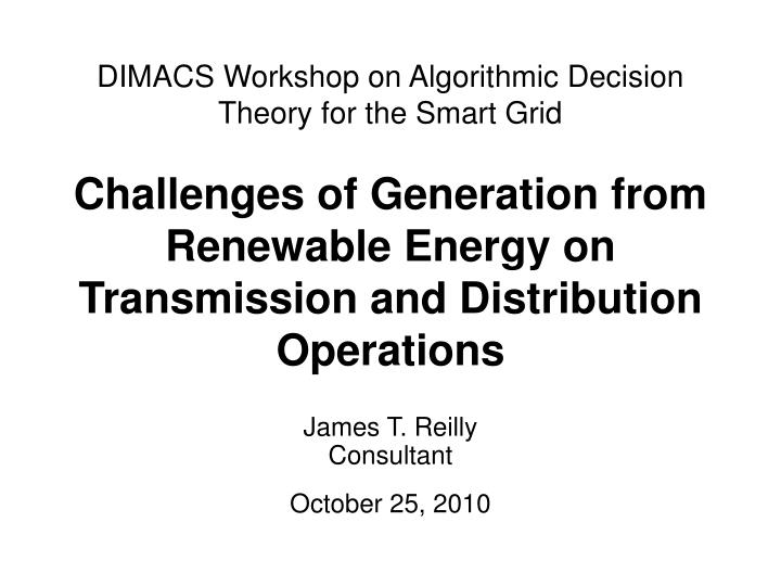 DIMACS Workshop on Algorithmic Decision Theory for the Smart Grid