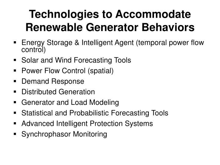 Technologies to Accommodate Renewable Generator Behaviors