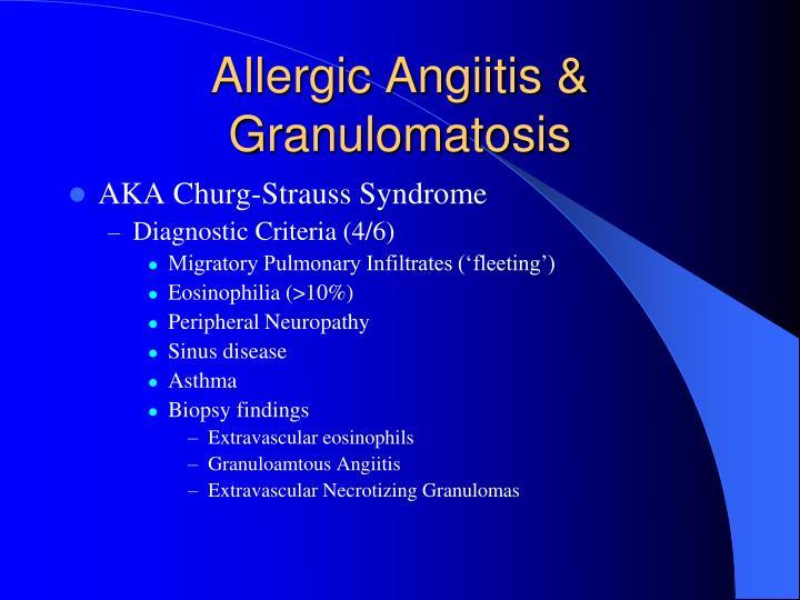 Allergic Angiitis & Granulomatosis