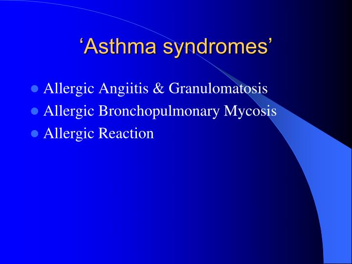 'Asthma syndromes'