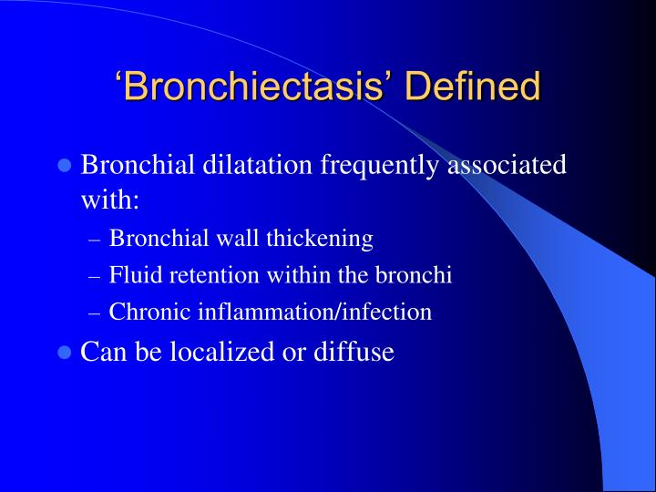 'Bronchiectasis' Defined