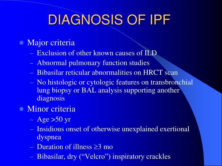 DIAGNOSIS OF IPF