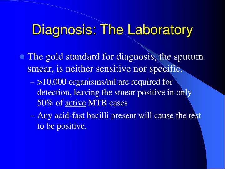 Diagnosis: The Laboratory