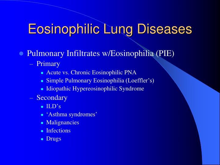 Eosinophilic Lung Diseases
