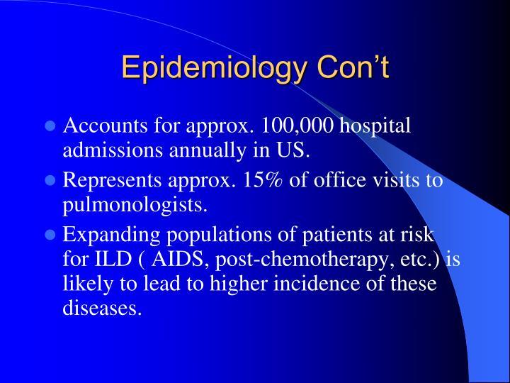 Epidemiology Con't