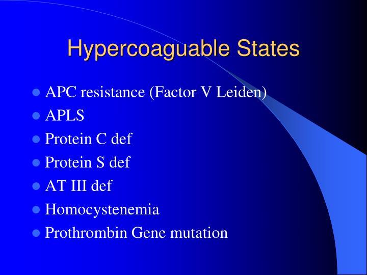 Hypercoaguable States
