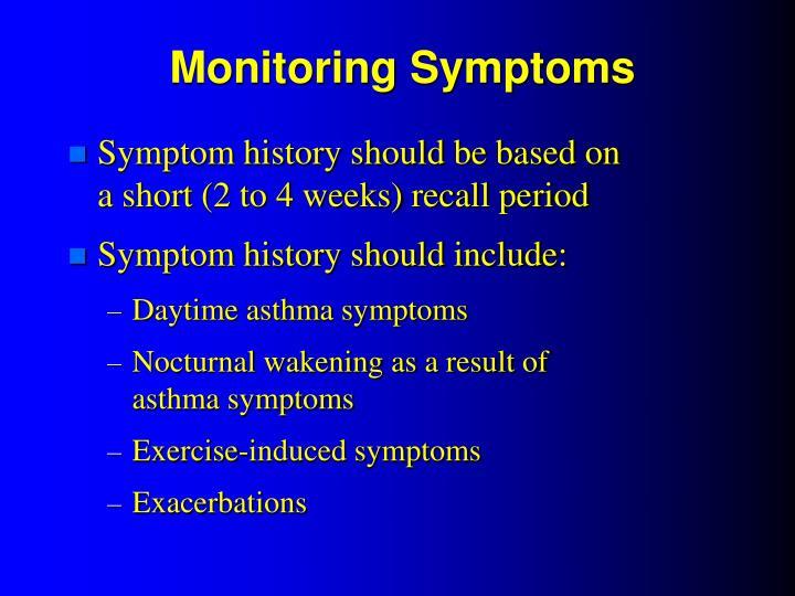 Monitoring Symptoms