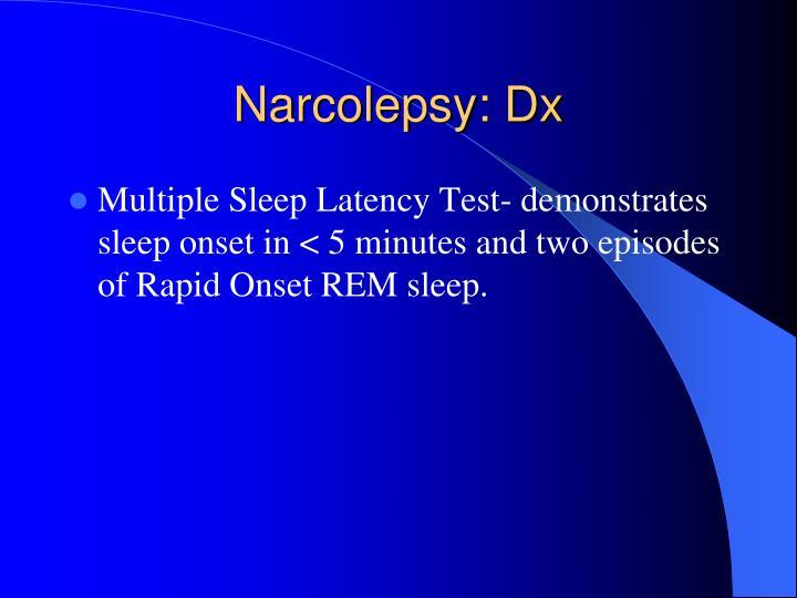 Narcolepsy: Dx