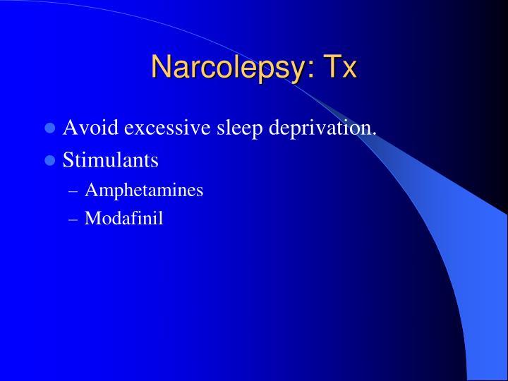 Narcolepsy: Tx