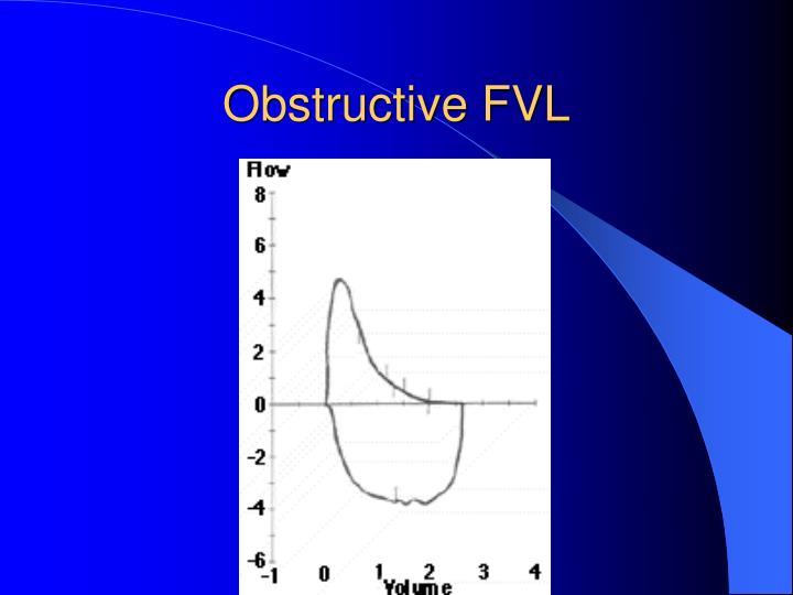 Obstructive FVL