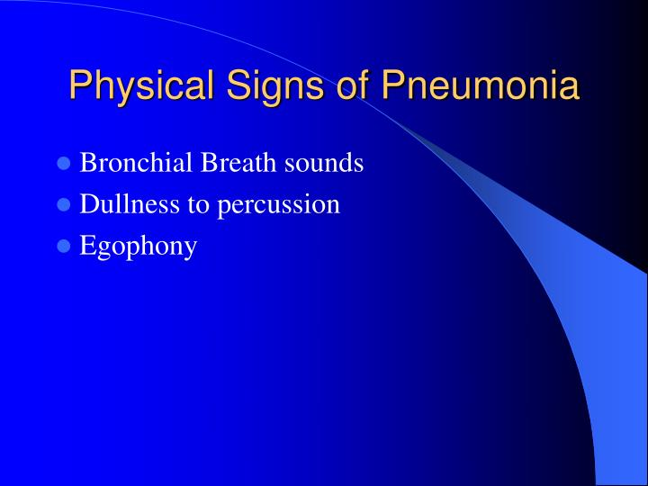 Physical Signs of Pneumonia