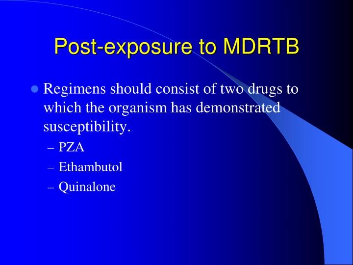 Post-exposure to MDRTB